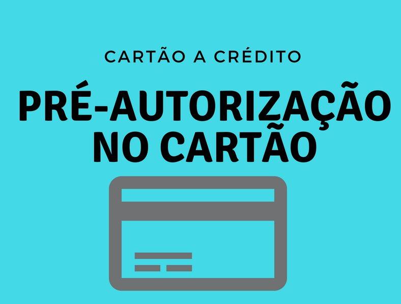 Pré-Autorização no Cartão