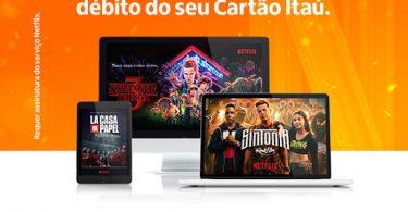 Cartão Itaú - Netflix no Débito