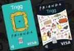 Cartões Trigg Visa da série Friends